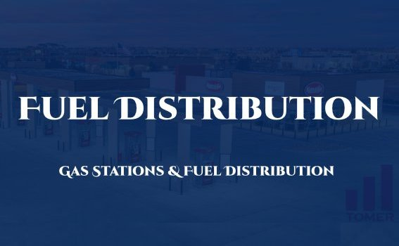 Fuel Distribution, Gas Stations, Tomer Capital