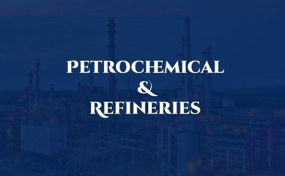 Petrochemical & Refineries