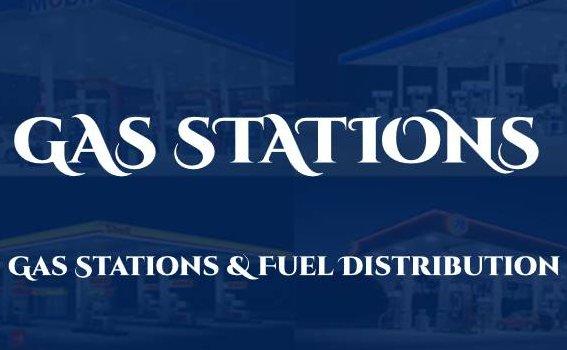 Gas Stations & Fuel Distribution